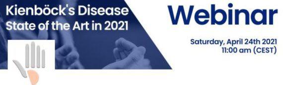 Webinar Kienböck's Disease : State of the art in 2021 (saturday april 24th 2021)