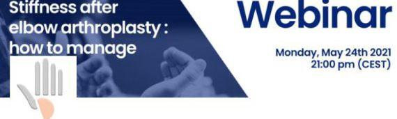 Webinar Stiffness after elbow arthrosplasty : how to manage ? (replay)